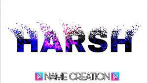 Harsh Name creation on PicsArt
