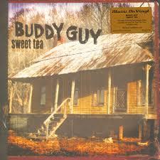 <b>Buddy Guy</b> - <b>Sweet</b> Tea (2018, 180 Gram, Vinyl)   Discogs