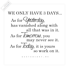 Only 40 Days Yesterday Tomorrow Today Life Quote QUOTEZ○CO Extraordinary Today Quotes