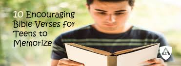 Many of them were received in email forwards, and i have collected the best to share with you. 10 Bible Verses To Encourage Your Teen Enlightium Academy Blog