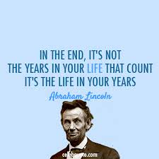 Abraham Lincoln Quote Stunning Abraham Lincoln Quote About Years Life Experience Die Death CQ