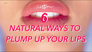 6 natural ways to plump up your lips