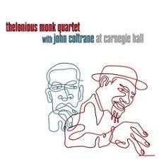 <b>Thelonious Monk</b> Quartet with <b>John</b> Coltrane at Carnegie Hall ...