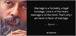 Rajneesh and marriage and bondage