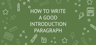 to write a good introduction paragraph