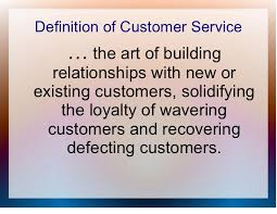 Define Customer Service Customer Service Training General