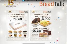 Ulang Tahun Ke 15 Breadtalk Indonesia Berikan Promo Menarik Untuk