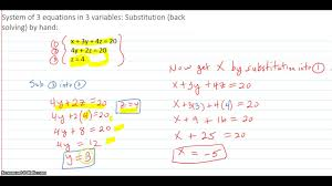system of 3 equations in 3 variables substitution back solving by hand
