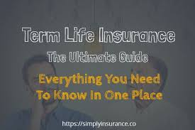 Life Insurance Quick Quote New Term Life Insurance [Everything You Need To Know In One Place]