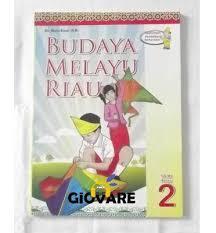 Pembelajaran pembelajaran budaya melayu riau menggunakan pendekatan saintifik yang f. Jual Promo Buku Bmr Budaya Melayu Riau Kelas 2 Sd Di Lapak Giovare Bukalapak