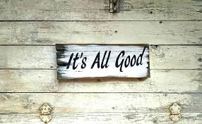 wall decor signs its all good decorative inspirational wooden with sayings bathroom