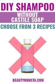 3 homemade shampoo recipes without castile soap