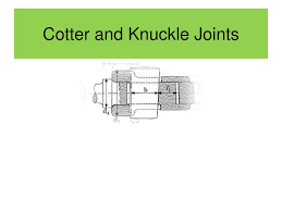 Knuckle Joint Design Cotter And Knuckle Joints Ppt Download