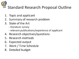 How to write a research proposal hans evers      SlideShare     Universiti Brunei Darussalam     Standard Research Proposal Outline    Topic and applicant    Summary