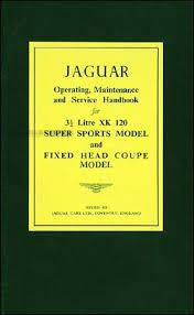 jaguar xk and mark vii repair shop manual original 1949 1954 jaguar xk 120 owner s manual reprint
