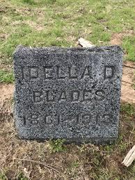 Idella Ida Daniels Blades (1861-1913) - Find A Grave Memorial