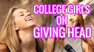 College Girls on Giving Head YouTube