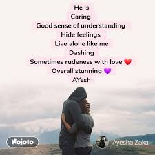 He Is Caring Good Sense Of Understanding Hide Fe English Quotes