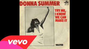 donna summer try me i know we can make it audio