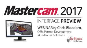 Webinar: Exploring The New Mastercam 2017/2018 Interface | In-House ...