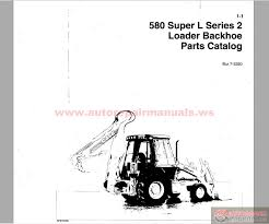 case 580 super l wiring diagram case image wiring case backhoe loader 580 super l series 2 parts catalog auto on case 580 super l