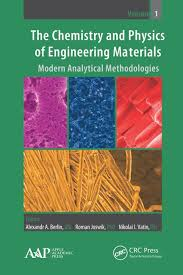 The Chemistry and Physics of Engineering Materials: Modern ...