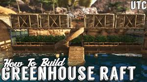 Ark Bridge Design Ark Building Tutorial Raft Greenhouse Bridge Design Ark Scorched Earth Build Guide Utc