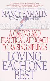 Sibling Love Quotes Inspiration Sibling Rivalry Book Loving Each One Best