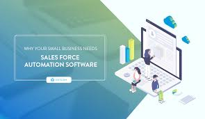 sales for small business why your small business needs sales force automation software now