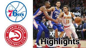 76ers vs Hawks HIGHLIGHTS Full Game ...