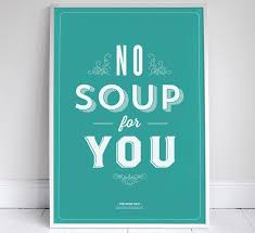 Quote Posters Best Ten Seinfeld Quote Posters In Stunning Typography