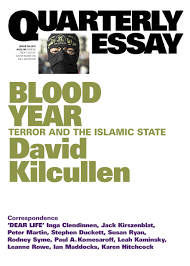 blood year terror and the islamic state quarterly essay issue  blood year terror and the islamic state quarterly essay issue 58