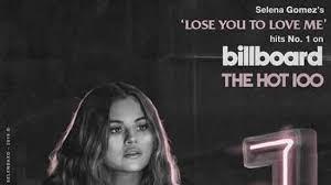 Selena Gomez Charts Selena Gomezs Achieves First No 1 On Billboard Hot 100