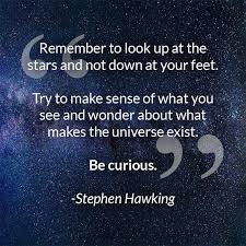 """SUNY JCC - Happy Pi Day! Today we remember physicist Stephen Hawking. """" Remember to look up at the stars and not down at your feet. Try to make  sense of what you"""