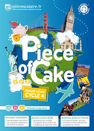 Calaméo Piece Of Cake Anglais Cycle 4 Lelivrescolairefr