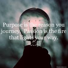 Love Life Purpose Quotes With About And 129 7 Best Quotes For Your