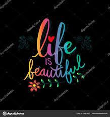 Vie Est Belle Carte Citation Motivation Photographie Handini