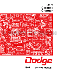 1967 charger wiring diagram manual reprint 1967 dodge charger coronet dart repair shop manual reprint