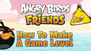 Angry Birds Friends   How To Make A Game Level - YouTube