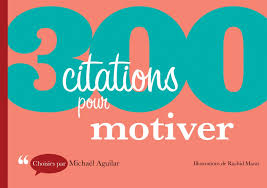 300 Citations Pour Motiver Amazonca Aguilar Books
