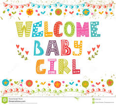 Welcoming Baby Girl Welcome Baby Girl Baby Girl Arrival Card Stock Vector
