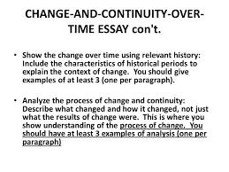 how to write a change and continuity over time essay ccot ppt  change and continuity over time essay con t