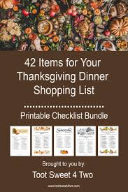In this sprint, the casserole is your greatest • heat plates and platters before putting food on them. 42 Items For Your Thanksgiving Dinner Shopping List Toot Sweet 4 Two