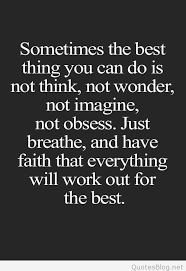 Have Faith Quotes Stunning Have Faith That Everything Will Work Quote
