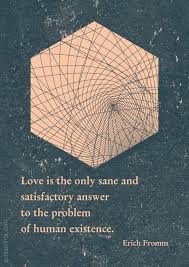 Love Is The Answer Quote Adorable Love Is The Answer Erich Fromm Quote Mirror