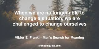 Man's Search For Meaning Quotes Amazing Best Image Quotes From Man's Search For Meaning Book A Random Quote
