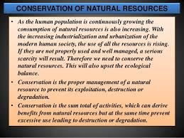 conservation of natural resources 6 need for conservation of natural resources bull we know that nature