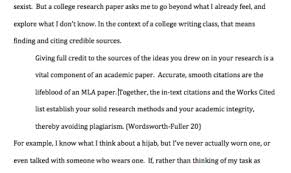 mla format papers step by step tips for writing research essays  only use a block quote if you have a very good reason to include the whole passage you can usually make your point