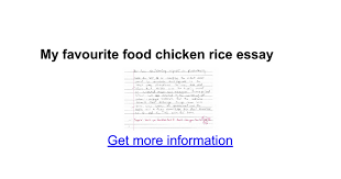 my favourite food chicken rice essay google docs