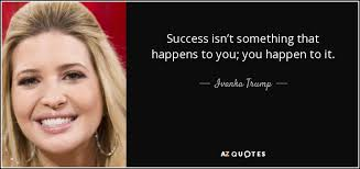 TOP 40 QUOTES BY IVANKA TRUMP Of 40 AZ Quotes Cool Trump Quotes